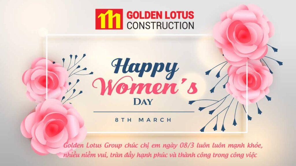 Chúc chị em Golden Lotus Group một ngày 8/3 tràn ngập niềm vui và hạnh phúc